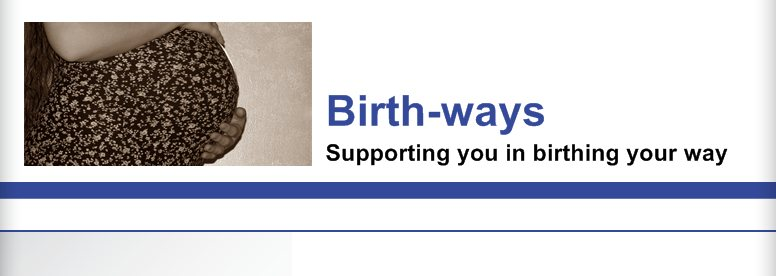 Birth-ways - Supporting you in birthing your way